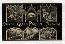 CHAUMONT (52) FETE RELIGIEUSE / SOUVENIR du GRAND PARDON en 1906