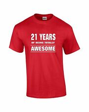 High Quality Funny 21st  Birthday T-shirt   21 Years of Being Totally Awesome
