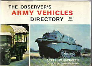 Observer's Army Vehicles Directory to 1940 Bart Vanderveen Pub Warne 1974