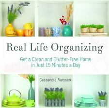 Real Life Organizing: Clean and Clutter-Free in 15 Minutes a Day (Paperback or S