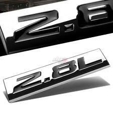 ALUMINUM STICK ON POLISHED CHROME BLACK 2.8L 2.8 L DECAL EMBLEM TRIM BADGE LOGO