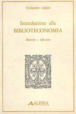 Introduzione alla biblioteconomia - Tomaso Urso - Ed. Alinea - 3153