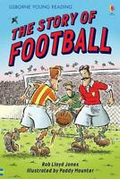 The Story of Football (Usborne Young Reading: Series 2)) by Rob Lloyd Jones, NEW