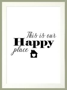 THIS IS OUR HAPPY PLACE A4 Print Wall Art Home Decor PRINT ONLY or IN A FRAME