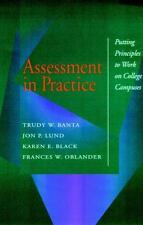Assessment in Practice : Putting Principles to Work on College Campuses (Jossey