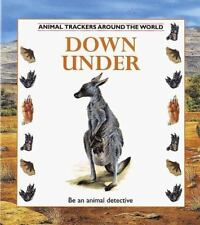 Animal Trackers: Down Under Animal Trackers by Tessa Paul (1997, Hardcover)