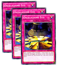 Set 3X OSCILLAZIONE ECO Echo Oscillation SECE-IT079 Comune in Italiano YUGIOH