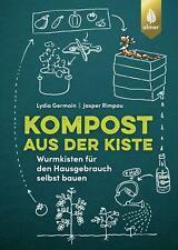 Kompost aus der Kiste | Wurmkisten für den Hausgebrauch selbst bauen | Buch