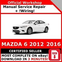 FACTORY WORKSHOP SERVICE REPAIR MANUAL MAZDA 6 2012-2016 +WIRING