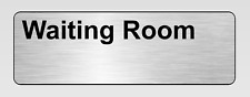'Waiting Room' Engraved label for offices and businesses.