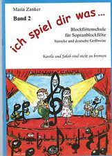 Blockflöte Noten Schule : ICH SPIEL DIR WAS 2  Blockflötenschule Zanker  B-WARE