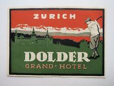 Vintage Dolder Grand Hotel  Zutich Luggage / Baggage Label Nice Condition!