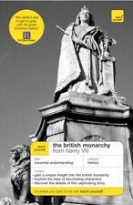 Teach Yourself British Monarchy from Henry VIII (Teach Yourself History),Stewar