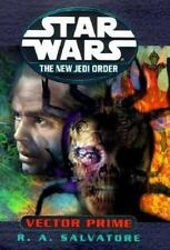 Star Wars Series The New Jedi Order: Vector Prime by R. A. Salvatore (1999,