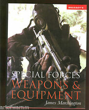 Special Forces Weapons and Equipment by J Marchington   HB/dj   like new