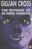 The Revenge of the Demon Headmaster (Puffin Fiction), Cross, Gillian, Good Book