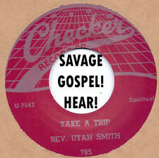R&B REPRO: REV UTAH SMITH - Take A Trip/Two Wings CHECKER