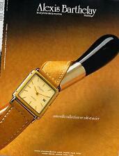 ▬► PUBLICITE ADVERTISING AD Montre Watch Alexis BARTHELAY or 18kt acier