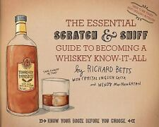LIKE NEW The Essential Scratch and Sniff Guide to Becoming a Whiskey Know-It-All