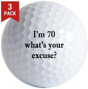 3 Pack I'm 70 Excuse Golf Balls. Your choice: Pro V1, Callaway Chrome Soft, B330