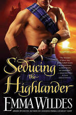 Seducing the Highlander, Emma Wildes, New Book