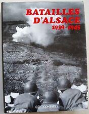 Batailles d'Alsace 1939-1945 LICHTLE & HERZBERG éd Contades 1988