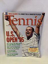 VTG Tennis Magazine Sept 1995 Andre Agassi US Open '95 Chang Gilbert Gully