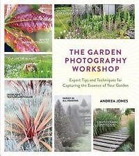 El taller de fotografía de jardín: consejos y técnicas de expertos para la captura de..