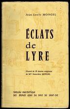 █ Jean-Louis Mongel ECLATS DE LYRE 1963 dédicacé Gens Pays de SAINT-DIE Vosges █