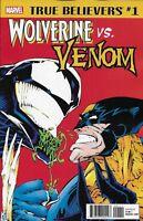 Wolverine Vs Venom Comic Issue 1 Classic Reprint True Believers 2018 Marvel