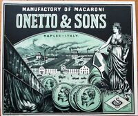 Pasta/Macaroni 1910 Color Litho Crate Label: Onetto & Sons- Naples/Napoli, Italy