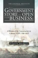 The Government Store Is Open for Business : A Review of the Commissariat in...