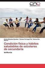 Condición física y hábitos saludables de escolares de secundaria: de Murcia (Spa