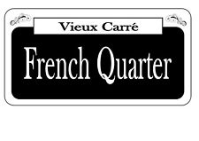 New Orleans French Quarter Vintage style street Sign Reproduction USA Sign