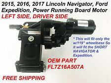 2015-2017 ford expedition lincoln navigtor left side power running board motor#1