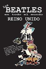Los Beatles en Todo el Mundo: Los Beatles en Todo el Mundo: Reino Unido by...