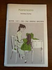 Vintage Kenmore Instructions Manual for Model 1357 Zig Zag Sewing Machine
