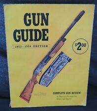 Gun Guide,1953-1954,224 Pages, Very Fine Condition