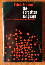The Forgotten Language by Erich Fromm 1957 Grove Press Dreams Fairy Tales Myths