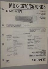 Sony AM-FM-Stereo MINIDISC Player MDX-C670 MDX-C670RDS OEM Service Manual