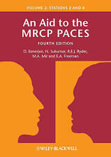 An Aid to the MRCP PACES: v. 2: Stations 2 and 4 Fourth Edition