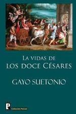 Las Vidas de Los Doce Cesares by Gayo Suetonio (2012, Paperback)
