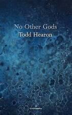 No Other Gods,Hearon, Todd,Very Good Book mon0000096239