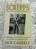 Scripps the Divided Dynasty, by Jack Casserly SIGNED BY BETTY & ED SCRIPPS, HC