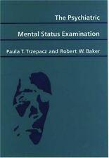 The Psychiatric Mental Status Examination, Baker, Robert W.,Trzepacz, Paula T.,