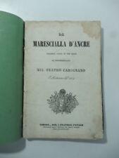 Prati, Nini, La marescialla d'Ancre. Tragedia lirica, 1841