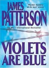 Violets are Blue,James Patterson- 9780747266914