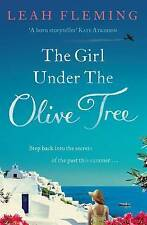 Fleming, Leah, The Girl Under the Olive Tree, Very Good Book