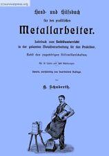 Handbuch für den praktischen Metallarbeiter - 1013 S., um 1900 CD/eBook