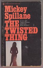 Mickey Spillane - Mike Hammer The Twisted Thing - Signet T4635 1966